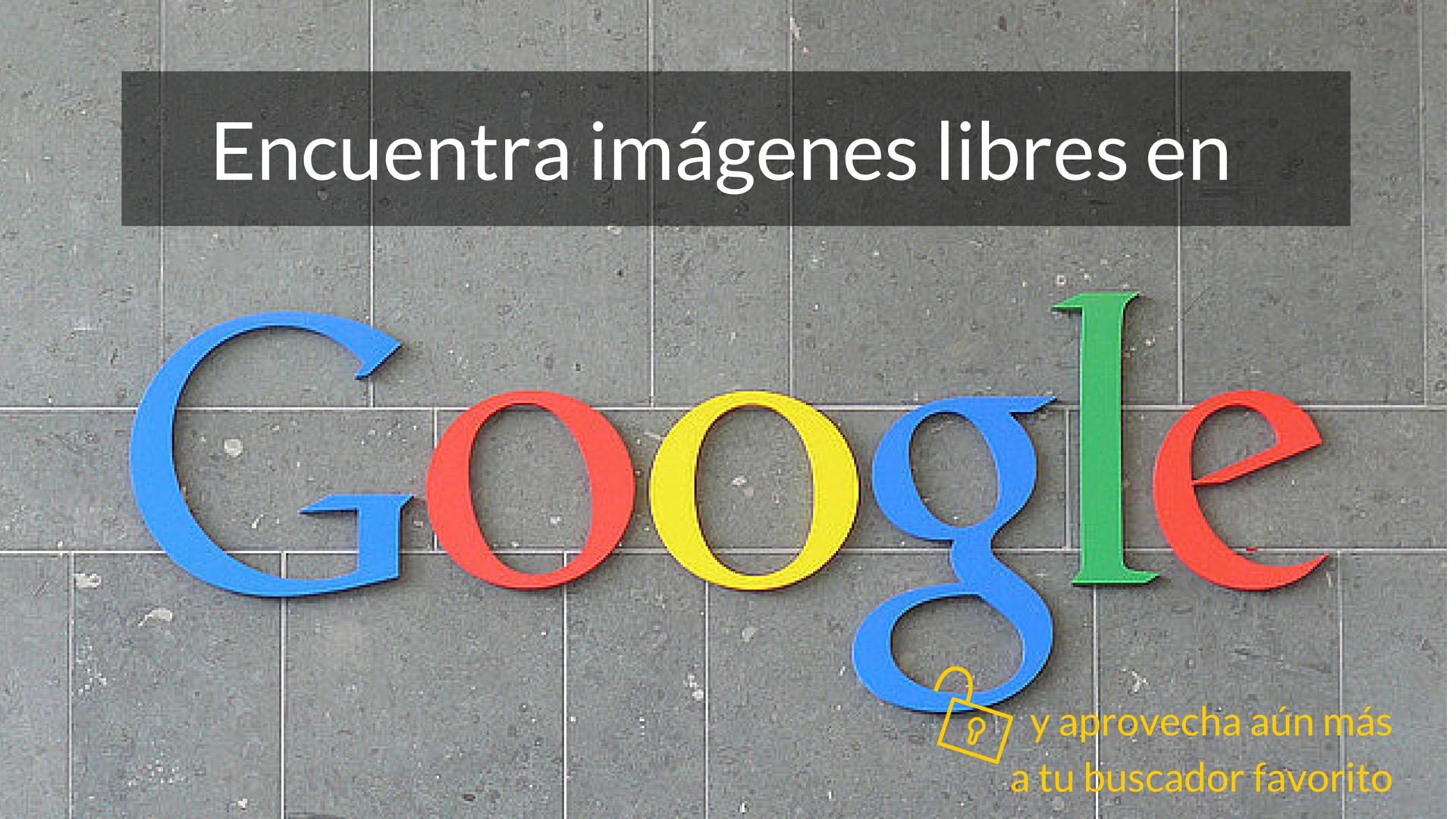 buscar imagenes gratuitas google